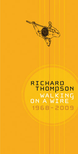 Richard Thompson Walking on a Wire