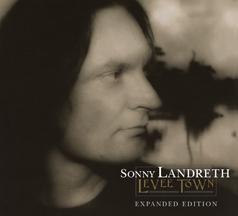 Sonny Landreth, Levee Town